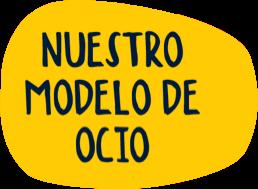 Nuestro modelo de ocio